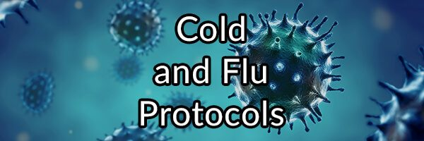 Cold and Flu Protocols