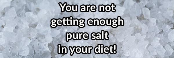 Lack of salt in diet