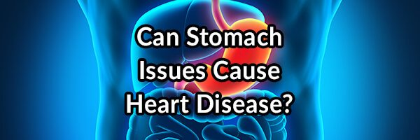 Can Stomach Issues Cause Heart Disease? Part 2: Roemheld Syndrome