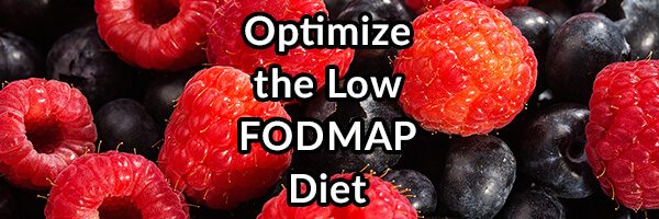 Low FODMAP Diet, What is it and How to Make it Work For You