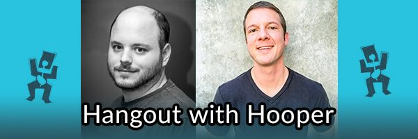 Hangout With Hooper 7/21/2015